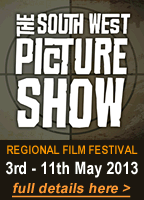 Click for details of The South West Picture Show - the regional film festival